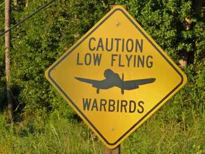Low flying warbirds sign